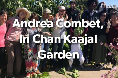 Andrea Combet In Chan Kaajal Garden
